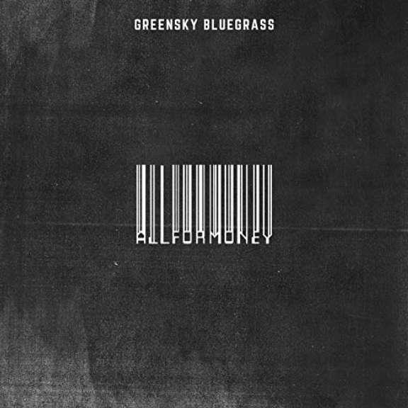 Greensky Bluegrass All for Money LP 2019