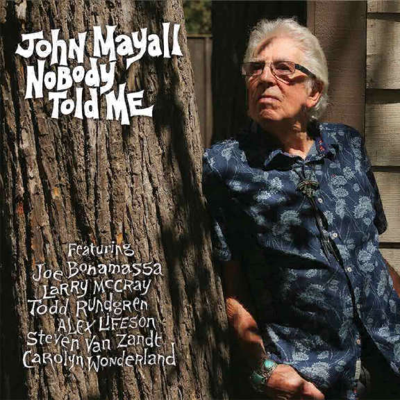 John Mayall Nobody Told Me LP 2019