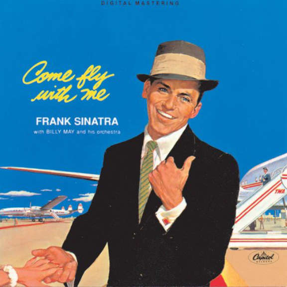 Frank Sinatra Come Fly With Me LP 2018