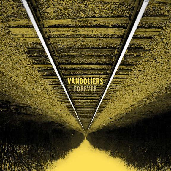 Vandoliers Forever LP 2019