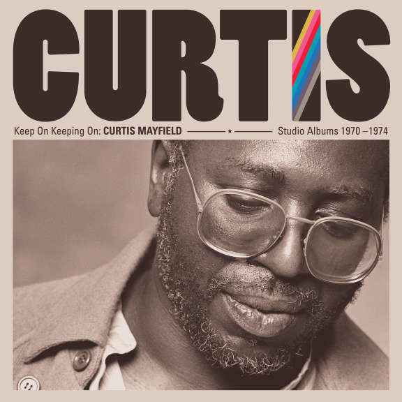 Curtis Mayfield Keep On Keeping On: Curtis Mayfield Studio Albums 1970-1974 (Box Set) LP 2019