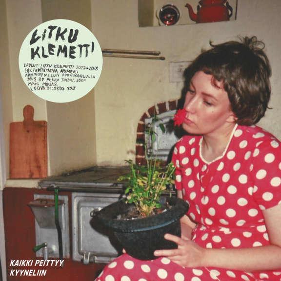 Litku Klemetti Kaikki peittyy kyyneliin / Makuuhuoneessa 7'' LP 2019
