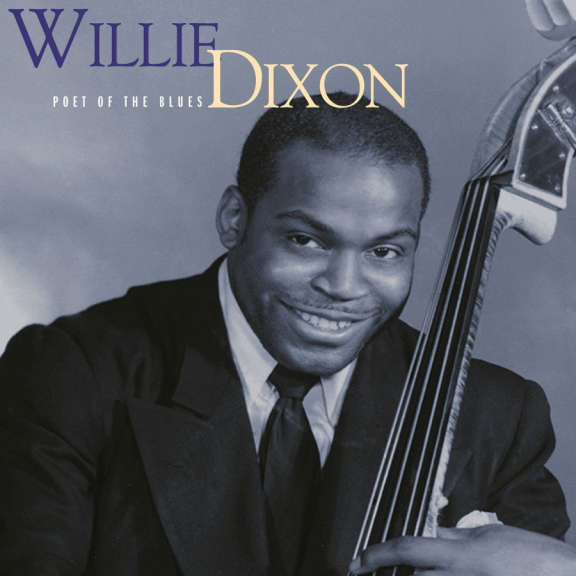 Willie Dixon Poet of the Blues LP 2016