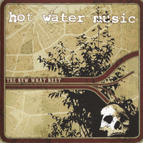 Hot Water Music The New What's Next LP 2019