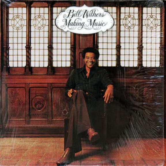 Bill Withers Making Music LP 2017