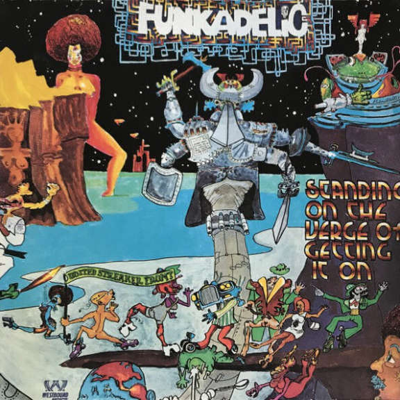 Funkadelic Standing on the Verge of Gettin' It On (Westbound) LP 0