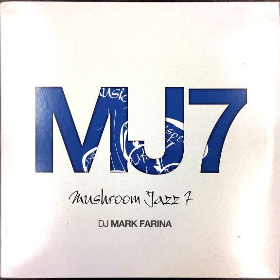 Dj Mark Farina Mushroom Jazz 7 LP 2013