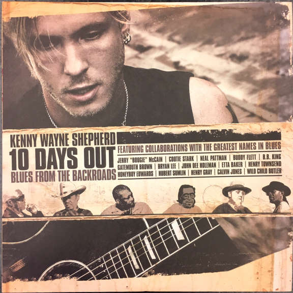 Kenny Wayne Shepherd 10 Days Out: Blues From The Backroads LP 2007