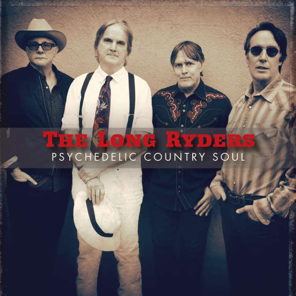 Long Ryders Psychedelic Country Soul LP 2019