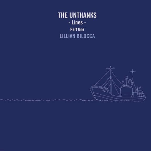 Unthanks Lines pt. 1: Lillian Bilocca LP 2019