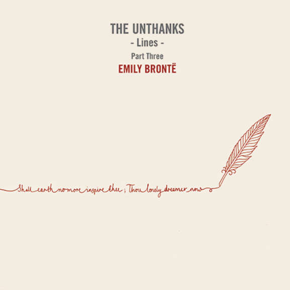 Unthanks Lines pt. 3: Emily Bronte 2019