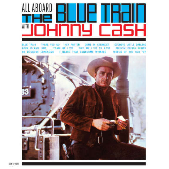 Johnny Cash All Aboard the Blue Train LP 2019