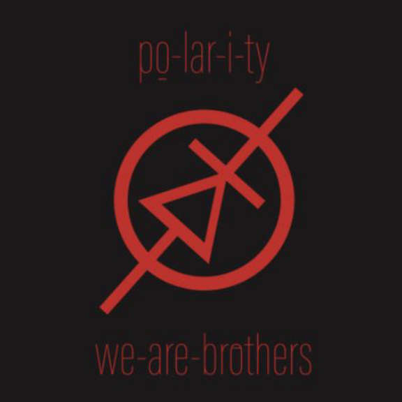 PO-LAR-I-TY We are brothers LP 2019