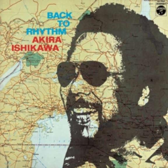 Akira Ishikawa Back to Rhythm LP 2019