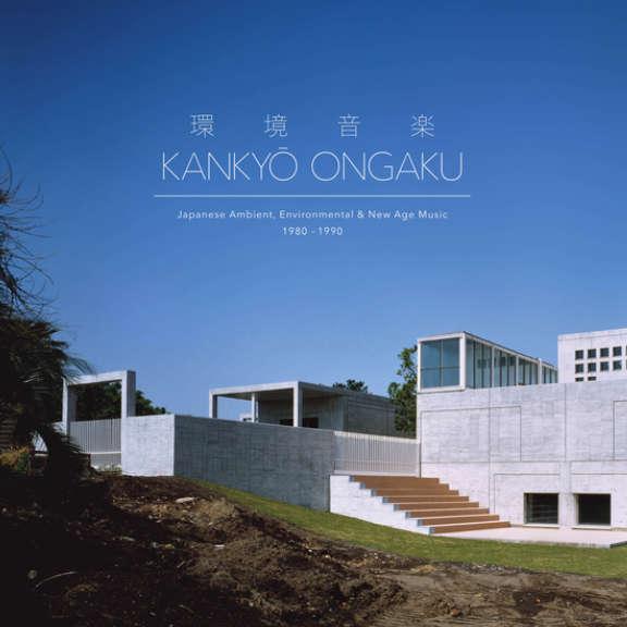 Various Kankyō Ongaku: Japanese Ambient, Environmental & New Age Music 1980-1990 LP 2019