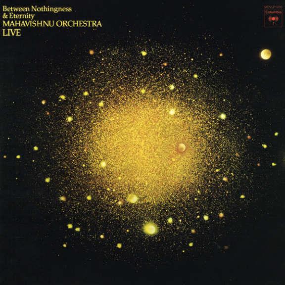 Mahavishnu Orchestra Between Nothingness & Eternity LP 2015