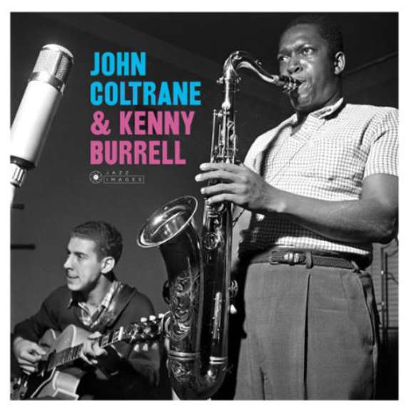 John Coltrane & Kenny Burrell John Coltrane & Kenny Burrell (Jazz Images) LP 2019