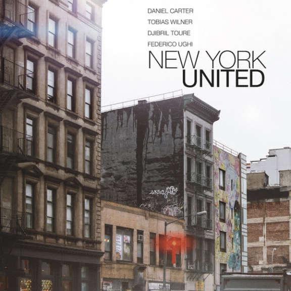 Daniel Carter, Tobias Wilner, Djibril Toure, Federico Ughi  New York United LP 2018