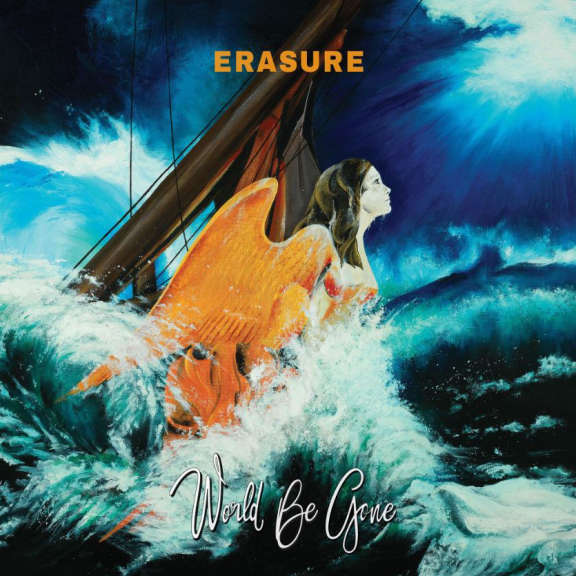 Erasure World Be Gone LP 2017