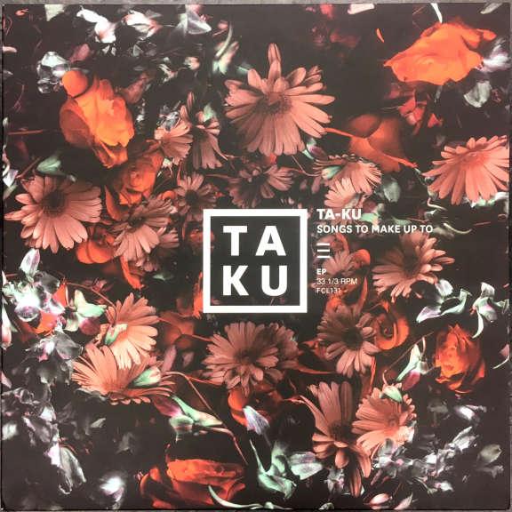 Ta-Ku Songs To Make Up To LP 2015