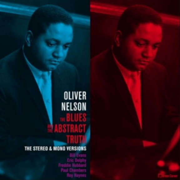Oliver Nelson The Blues and the Abstract Truth (Stereo & Mono Versions) 2017