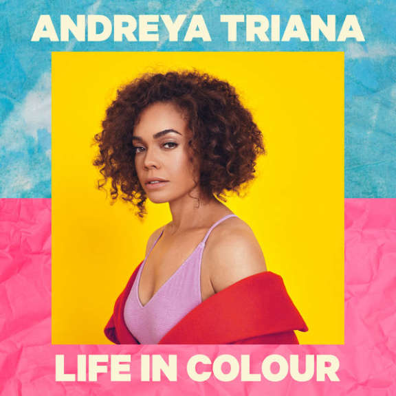 Andreya Triana Life In Colour LP 2019