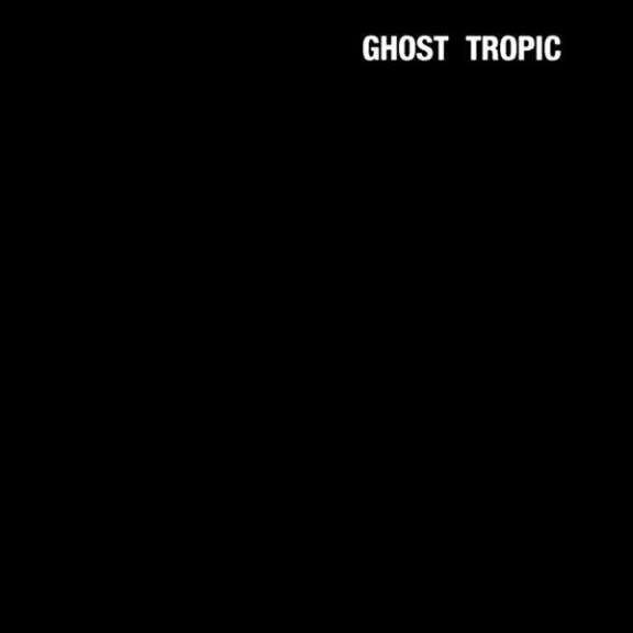 Songs: Ohia Ghost Tropic LP 0