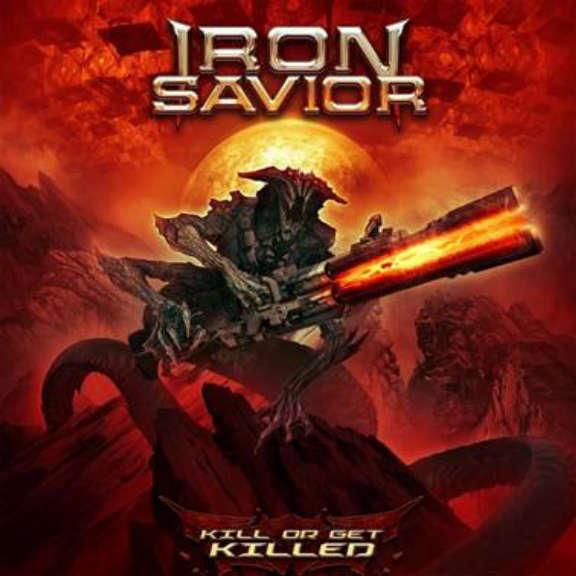 Iron Savior Kill or Get Killed (Clear) LP 2019