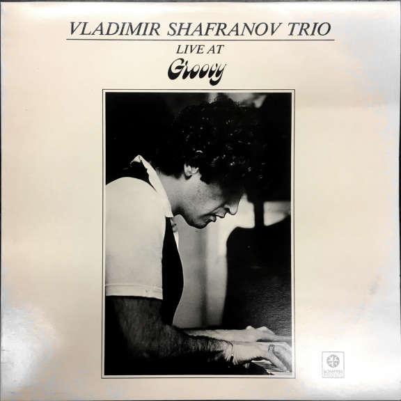Vladimir Safranov Trio Live at Groovy LP 1981