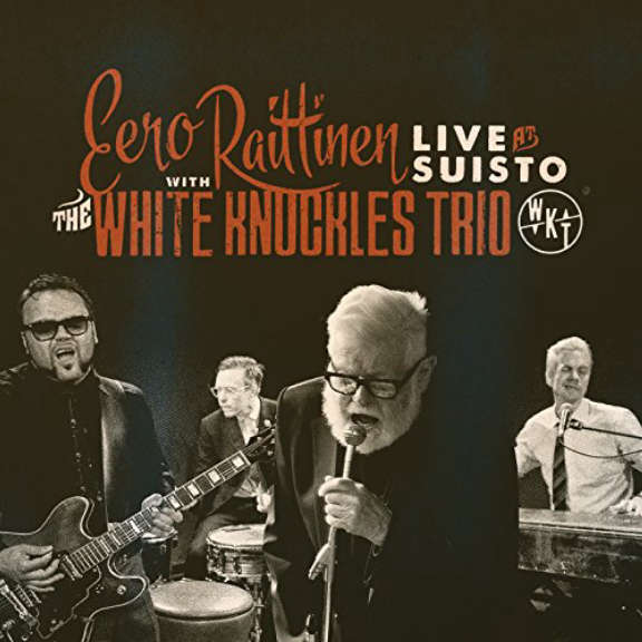 Eero Raittinen with White Knuckles Trio Live at Suisto LP 2019