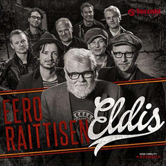 Eero Raittinen Eero Raittisen Eldis LP 2019