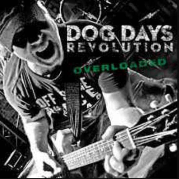 Dog Days Revolution Overloaded LP 2019
