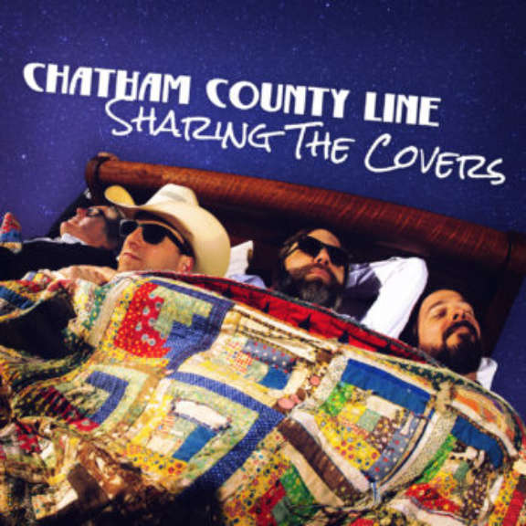 Chatham County Line Sharing the Covers LP 2019