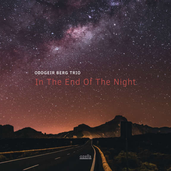 Berg Oddgeir Trio In the End of the Night LP 2019