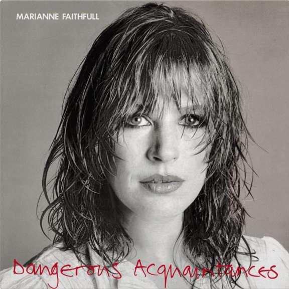Marianne Faithfull Dangerous Acquaintances LP 2019