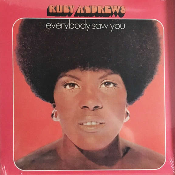 Ruby Andrews Everybody Saw You  LP 2018