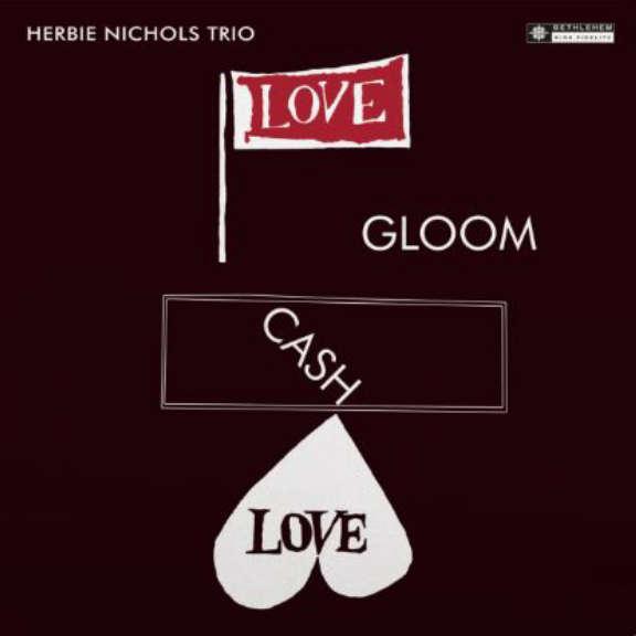 Herbie Nichols Trio Love Gloom Cash Love LP 2019