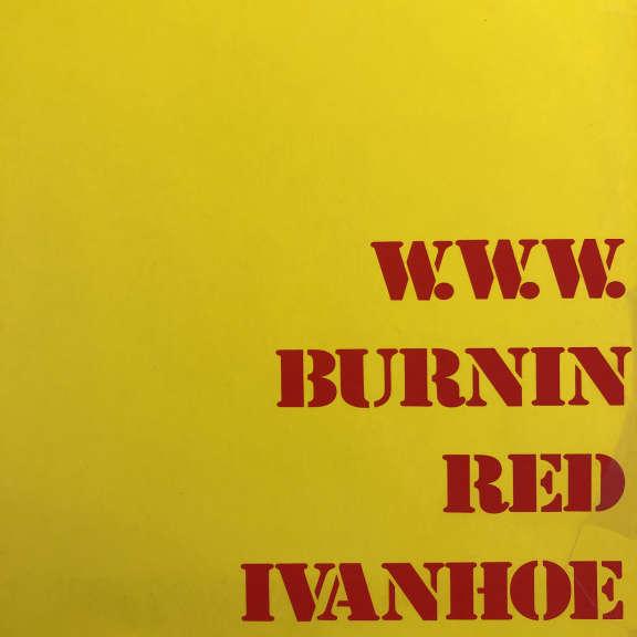 Burnin Red Ivanhoe W. W. W. LP 1971