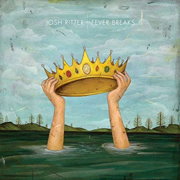 Josh Ritter Fever Breaks LP 2019
