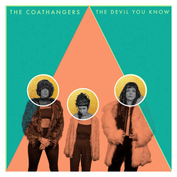 Coathangers The Devil You Know LP 2019