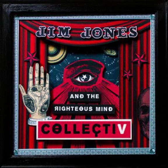 Jim Jones & The Righteous Mind Collectiv LP 2019