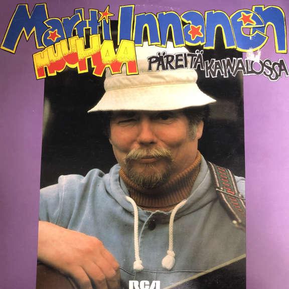Martti Huuhaa Innanen Päreitä Kainalossa LP 1978