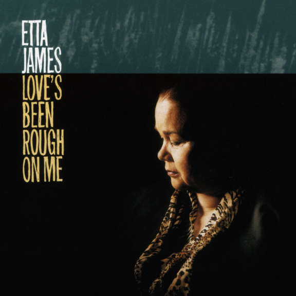 Etta James Love's Been Rough on Me LP 2019