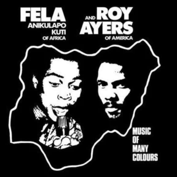 Fela Kuti & Roy Ayers Music of Many Colours LP 2019