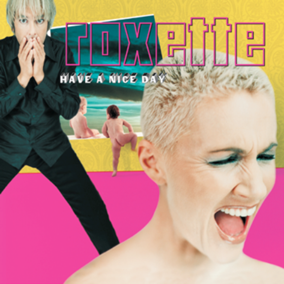 Roxette Have a Nice Day LP 2019