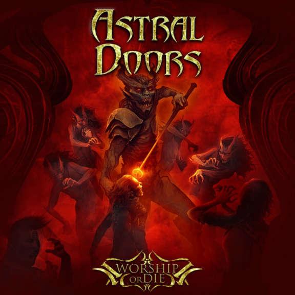 Astral Doors Worship or Die LP 2019
