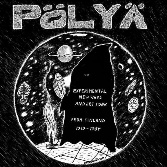 Various Artists Pölyä - Experimental New Wave and Art Punk from Finland 1979-1984 LP 2019