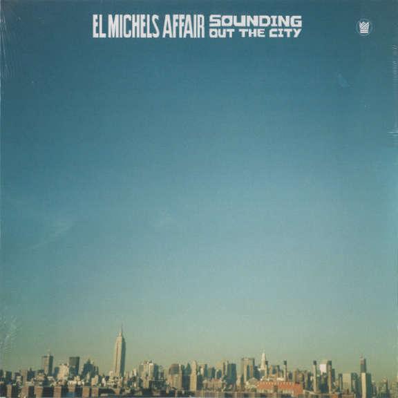 El Michels Affair Sounding Out the City LP 2016