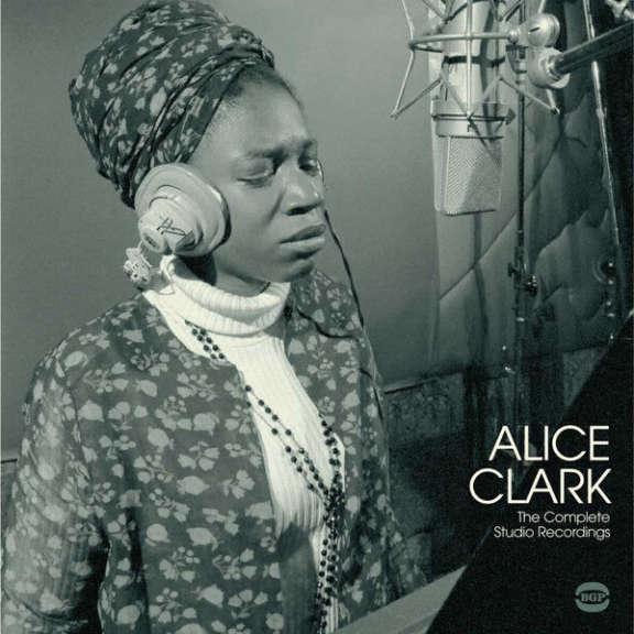 Alice Clark The Complete Studio Recordings 1968-1972 LP 2016