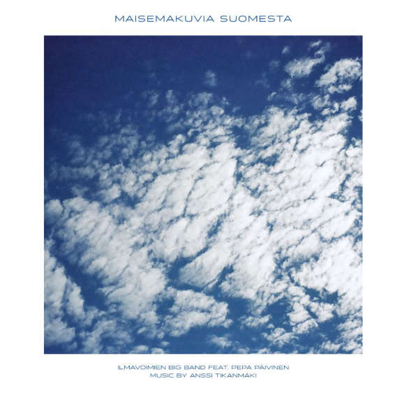 Ilmavoimien Big Band Maisemakuvia Suomesta LP 2019